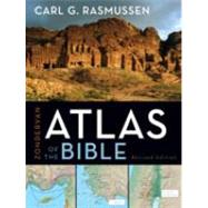 Zondervan Atlas of the Bible by Carl G. Rasmussen, 9780310270508