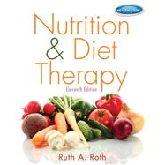 Nutrition & Diet Therapy by Roth, Ruth A., 9781133960508