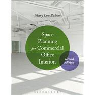 Space Planning for Commercial Office Interiors by Bakker, Mary Lou, 9781501310508