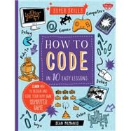 How to Code in 10 Easy Lessons by McManus, Sean, 9781633220508
