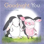 Goodnight, You by Cote, Genevieve, 9781771380508