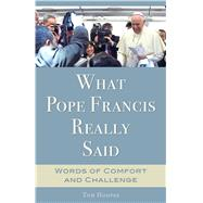 What Pope Francis Really Said by Hoopes, Tom, 9781632530509