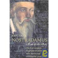 Nostradamus: A Life and Myth by Hogue, John, 9780007140510
