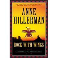 Rock With Wings by Hillerman, Anne, 9780062270511