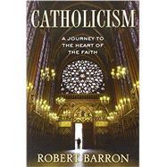 Catholicism by Barron, Robert, 9780307720511