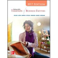 McGraw-Hill's Taxation of Business Entities 2017 Edition, 8e by Spilker, Brian; Ayers, Benjamin; Robinson, John; Outslay, Edmund; Worsham, Ronald; Barrick, John; Weaver, Connie, 9781259730511