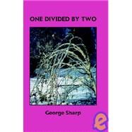 One Divided by Two by Sharp, George, 9781413480511