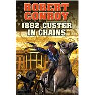 1882 by Conroy, Robert, 9781476780511