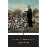 Up from Slavery : An Autobiography by Washington, Booker T., 9780140390513