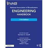 National Association of Broadcasters Engineering Handbook by Cavell; Garrison C., 9781138930513