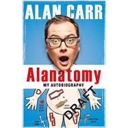 Alanatomy by Carr, Alan, 9781405920513