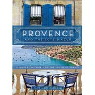 Provence and the Cote D'azur by Mcculloch, Janelle, 9781452140513