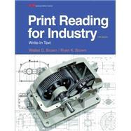 Print Reading for Industry by Brown, Walter C.; Brown, Ryan K., 9781631260513