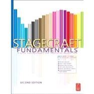 Stagecraft Fundamentals Second Edition: A Guide and Reference for Theatrical Production by Carver; Rita Kogler, 9780240820514