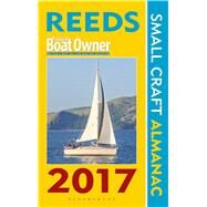 Reeds Practical Boat Owner Small Craft Almanac 2017 by Towler, Perrin; Fishwick, Mark, 9781472930514
