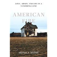 American Fire by Hesse, Monica, 9781631490514