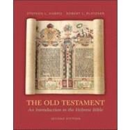 The Old Testament: An Introduction to the Hebrew Bible by Harris, Stephen; Platzner, Robert, 9780072990515