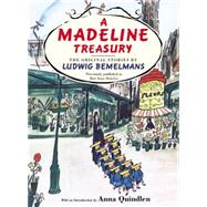 A Madeline Treasury The Original Stories by Ludwig Bemelmans by Bemelmans, Ludwig, 9780451470515