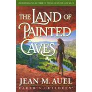 The Land of Painted Caves by Auel, Jean M., 9780517580516