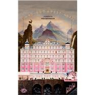 The Grand Budapest Hotel by Anderson, Wes; Guinness, Hugo, 9781623160517
