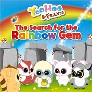 The Search for the Rainbow Gem: A Picture Story Book by Award, Anna, 9781782700517