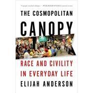 COSMOPOLITAN CANOPY  PA by ANDERSON,ELIJAH, 9780393340518