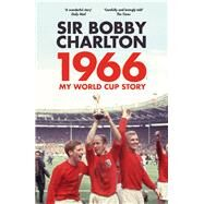 1966, My World Cup Story 9780224100519N