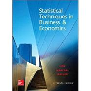Statistical Techniques in Business and Economics, 16/e by Lind, Douglas; Marchal, William; Wathen, Samuel, 9780078020520