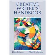 Creative Writer's Handbook by Jason, Philip K.; Lefcowitz, Allan B., 9780136050520