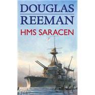 Hms Saracen by Reeman, Douglas, 9781590130520