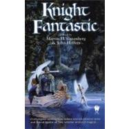 Knight Fantastic by Unknown, 9780756400521