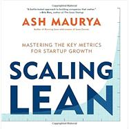 Scaling Lean by Maurya, Ash, 9781101980521