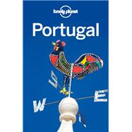 Lonely Planet Portugal by St. Louis, Regis; Armstrong, Kate; Mutic, Anja; Symington, Andy, 9781742200521
