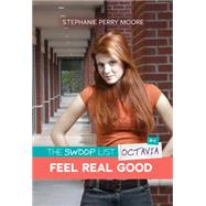 Feel Real Good by Moore, Stephanie Perry, 9781467760522