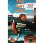 Ant King by Rosenbaum, Benjamin, 9781931520522
