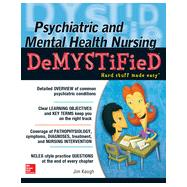 Psychiatric and Mental Health Nursing DeMYSTiFieD by Keogh, Jim, 9780071820523