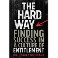 The Entitlement Cure by Townsend, John, Dr., 9780310330523