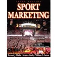 Sport Marketing - 3rd Edition by Mullin, Bernard, 9780736060523