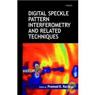 Digital Speckle Pattern Interferometry and Related Techniques by Rastogi, Pramod K., 9780471490524