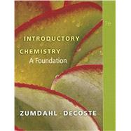 Introductory Chemistry:A Foundation (Nasta) by Zumdahl/Decoste, 9780538740524