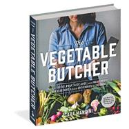 The Vegetable Butcher by Mangini, Cara, 9780761180524