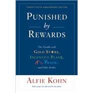 Punished by Rewards by Kohn, Alfie, 9781328450524
