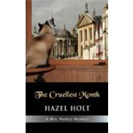 The Cruellest Month by Holt, Hazel, 9781603810524
