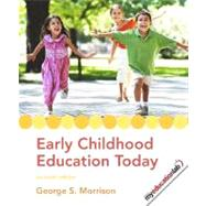 Early Childhood Education Today by Morrison, George S., 9780135010525