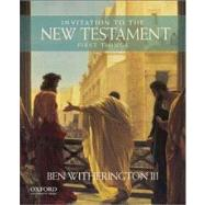 Invitation to the New Testament First Things by Witherington III, Ben, 9780199920525