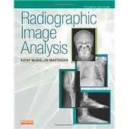 Radiographic Image Analysis by Martensen, Kathy Mcquillen, 9780323280525