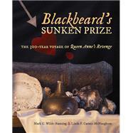 Blackbeard's Sunken Prize by Wilde-ramsing, Mark U.; Carnes-mcnaughton, Linda F., 9781469640525