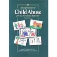 Recognition of Child Abuse for the Mandated Reporter 3E by Giardino & Giardino, 9781878060525