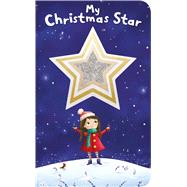 Shiny Shapes: My Christmas Star by Priddy, Roger, 9780312520526