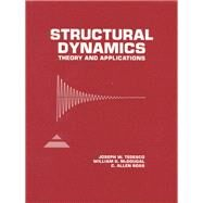 Structural Dynamics Theory and Applications by Tedesco, Joseph W.; McDougal, William G.; Ross, C. Allen, 9780673980526